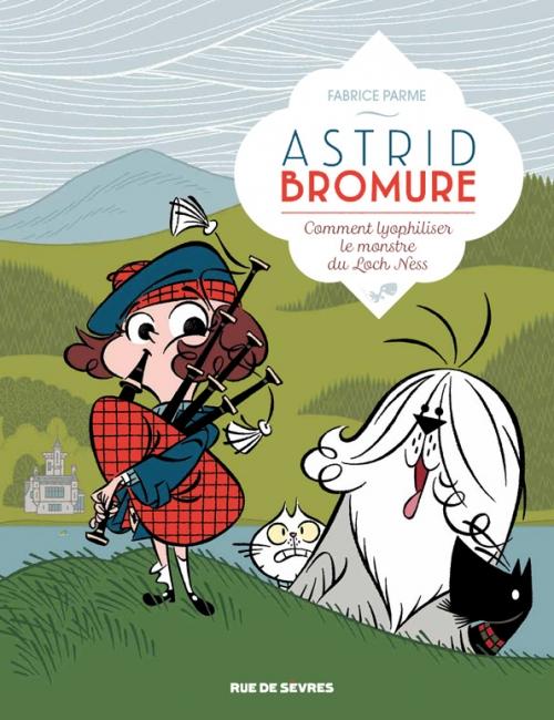 Couverture Astrid Bromure, tome 4 : Comment lyophiliser le monstre du Loch Ness