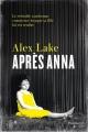 Couverture After Anna / Après Anna Editions Flammarion Québec 2017