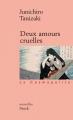 Couverture Deux amours cruelles Editions Stock 2002