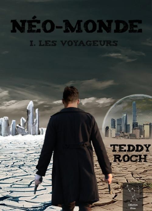 Couverture Néo-monde, tome 1 : Les voyageurs