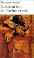 Couverture L'enfant fou de l'arbre creux Editions Gallimard  2002