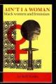 Couverture Femmes noires et féminisme : Ne suis-je pas une femme ? Editions South end press 1984