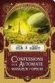 Couverture Confessions d'un automate mangeur d'opium Editions Bragelonne (Steampunk) 2018