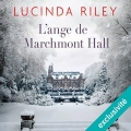Couverture L'ange de Marchmont hall Editions Audible studios 2017
