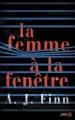Couverture La femme à la fenêtre Editions Presses de la cité 2018