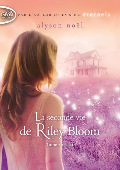 Couverture Radiance / La seconde vie de Riley Bloom, tome 2 : Eclat