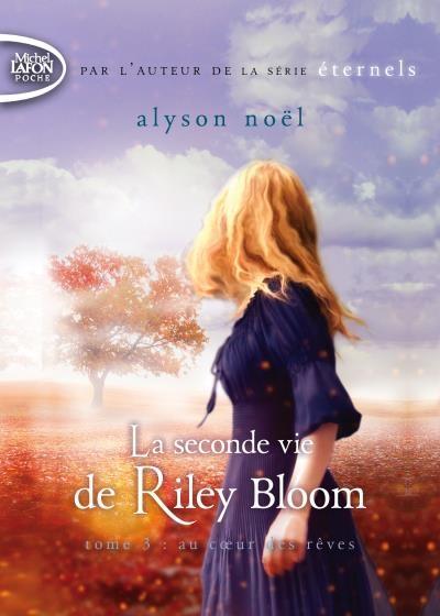 Couverture Radiance / La seconde vie de Riley Bloom, tome 3 : Au coeur des rêves