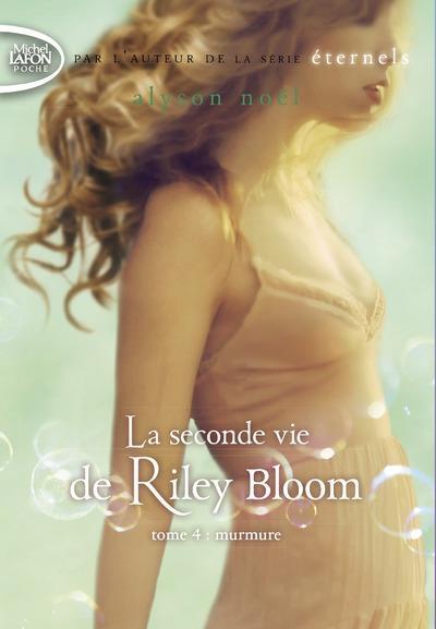 Couverture Radiance / La seconde vie de Riley Bloom, tome 4 : Murmure