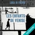 Couverture Les enfants de Venise Editions Audible studios 2017