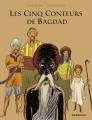 Couverture Les cinq conteurs de Bagdad Editions Dargaud (Long courrier) 2017
