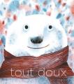 Couverture Tout doux Editions du Rouergue (Albums) 2018