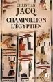 Couverture Champollion l'égyptien Editions J 2013