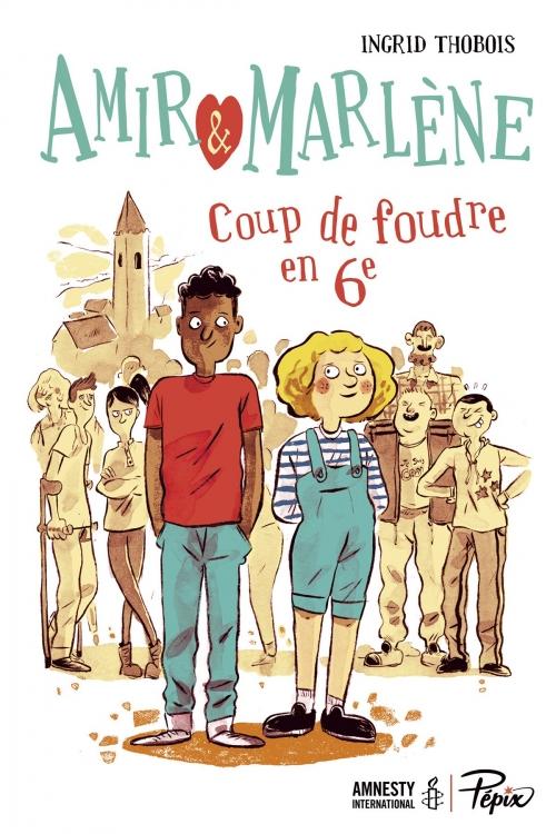 Couverture Amir & Marlène : Coup de foudre en 6e