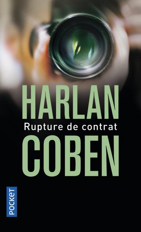 Couverture Myron Bolitar, tome 01 : Rupture de contrat