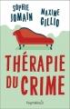 Couverture Thérapie du crime Editions Pygmalion 2018