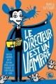 Couverture Le directeur est un vampire Editions Poulpe fictions 2018