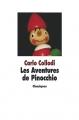 Couverture Les aventures de Pinocchio  Editions L'école des loisirs (Classiques) 2011