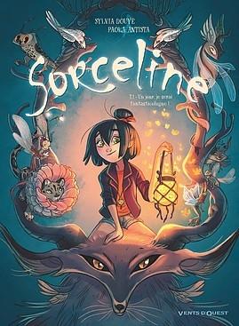 Couverture Sorceline, tome 1 : Un jour, je serai fantasticologue !