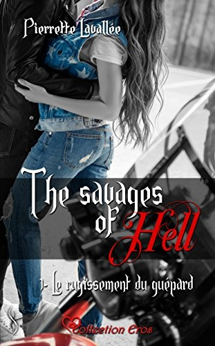 Couverture The savages of Hell, tome 1 : Le rugissement du guépard