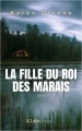Couverture La fille du roi des marais Editions JC Lattès (Thrillers) 2018