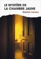 Couverture Le mystère de la chambre jaune Editions France loisirs 2018