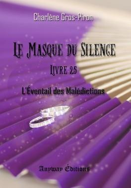 Couverture Le masque du silence, tome 2.5 : L'éventail des malédictions