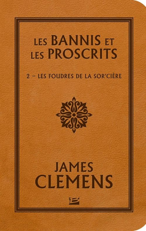 Couverture Les bannis et les proscrits, tome 2 : Les foudres de la sor'cière