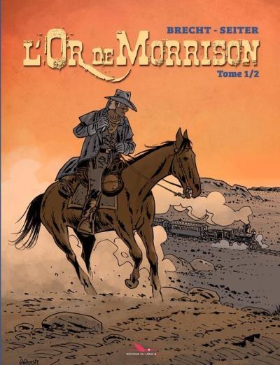 Couverture L'or de Morrison, tome 1