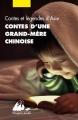 Couverture Contes d'une grand-mère chinoise Editions Philippe Picquier (Poche) 2016