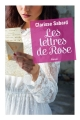 Couverture Les lettres de Rose Editions Guy Saint-Jean 2018