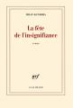 Couverture La fête de l'insignifiance Editions Gallimard  2014