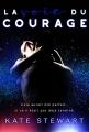 Couverture La voie du courage Editions Juno publishing 2018