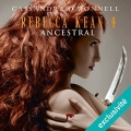 Couverture Rebecca Kean, tome 4 : Ancestral Editions Audible studios 2016