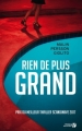 Couverture Rien de plus grand Editions Presses de la cité 2018