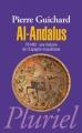 Couverture Al-Andalus : 711-1492 : Une histoire de l'Espagne musulmane Editions Hachette (Pluriel) 2011