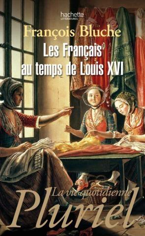 Couverture La vie quotidienne au temps de Louis XVI