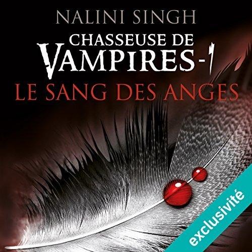Couverture Chasseuse de vampires, tome 01 : Le sang des anges