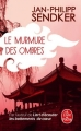 Couverture Le murmure des ombres Editions Le Livre de Poche 2018