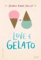 Couverture Love & gelato Editions HarperCollins (Ya!) 2017