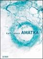 Couverture Amatka Editions La Volte (Science-Fiction) 2018