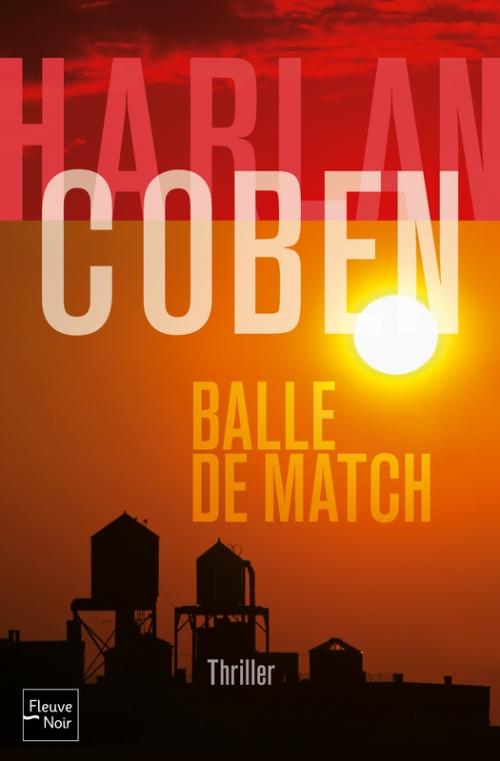 Couverture Myron Bolitar, tome 02 : Balle de match