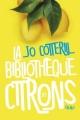Couverture La bibliothèque des citrons Editions France Loisirs 2018