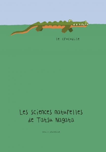 Couverture Les sciences naturelles de Tatsu Nagata : Le crocodile
