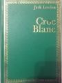 Couverture Croc-Blanc / Croc Blanc Editions Hachette (Bibliothèque Verte) 1963