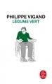 Couverture Légume vert Editions Le Livre de Poche 2012