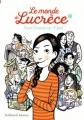 Couverture Le monde de Lucrèce, tome 1 Editions Gallimard  (Jeunesse) 2018