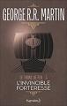 Couverture Le Trône de fer, tome 05 : L'Invincible Forteresse Editions Pygmalion 2017