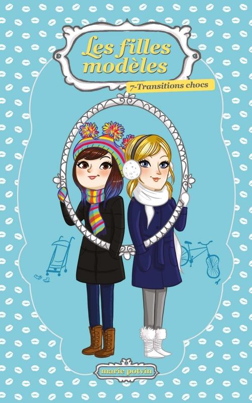 Couverture Les filles modèles, tome 07 : Transitions chocs