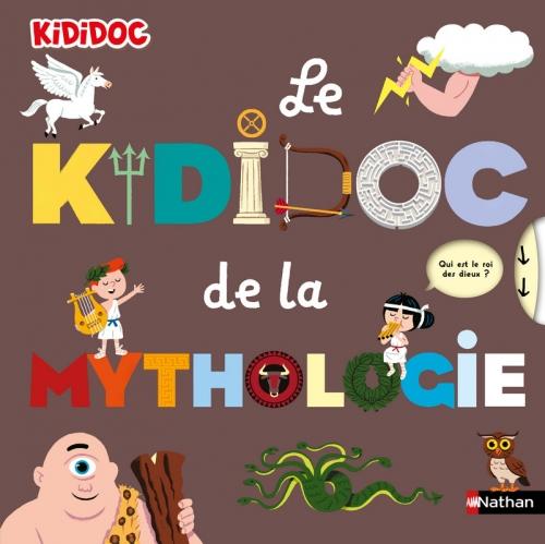Couverture Le kididoc de la mythologie