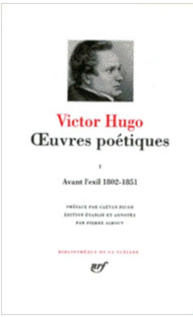 Couverture Oeuvres poétiques, tome 1 : Avant l'exil 1802-1851